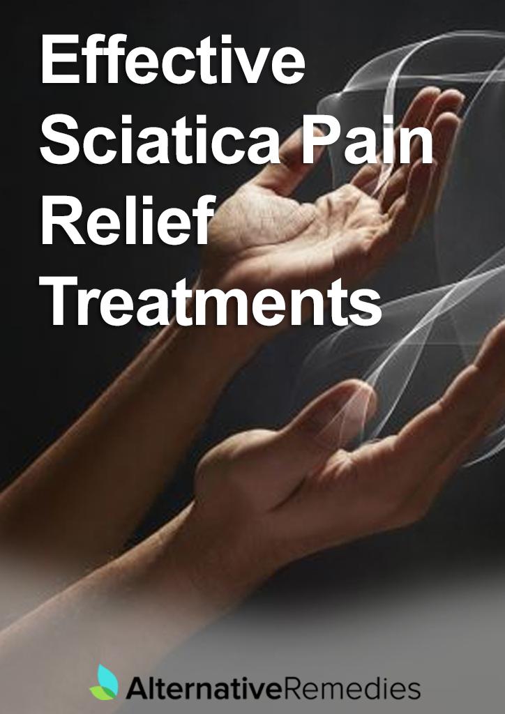 Effective Sciatica Pain Relief Treatments